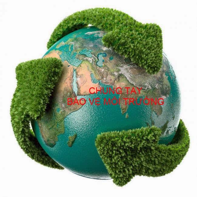 Bảo vệ môi trường là nghĩa cử cao đẹp của mỗi người có thể làm từ việc nhỏ nhất