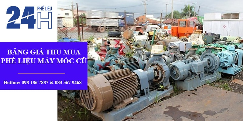 Bảng giá máy móc cũ phế liệu Mua Phế Liệu 24H