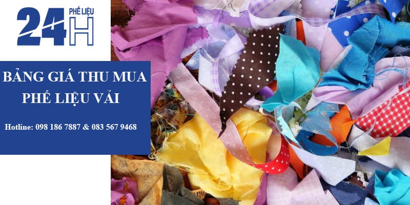 Bảng giá phế liệu vải tại Mua Phế Liệu 24H